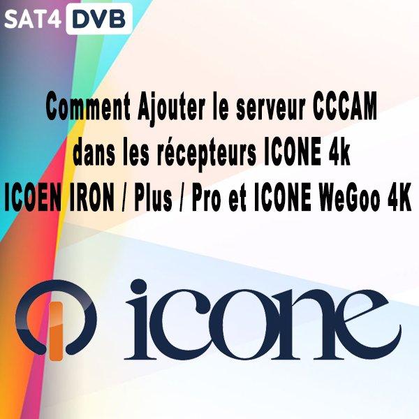 Comment ajouter le serveur Cccam dans ICONE 4K